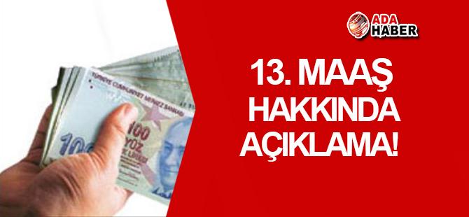 13. maaş açıklaması!