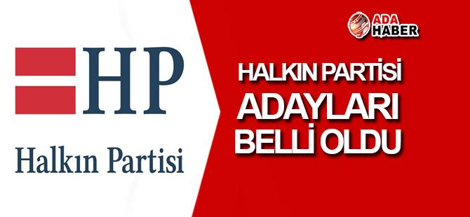 Halkın Partisi'nin adayları belli oldu!