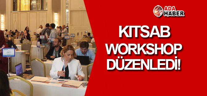 KITSAB, Workshop düzenledi