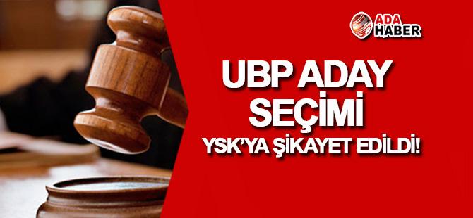 UBP aday seçimi YSK'ya şikayet edildi!