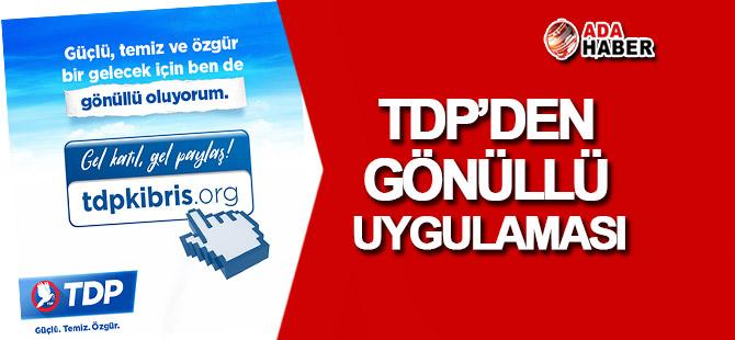 TDP'den gönüllü uygulaması