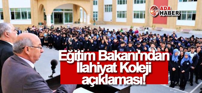 Eğitim Bakanı'ndan İlahiyat Koleji açıklaması!
