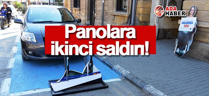 Panolara ikinci saldırı!