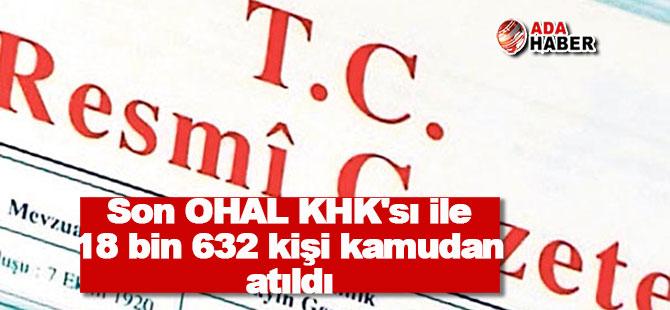 Son OHAL KHK'sı ile 18 bin 632 kişi kamudan atıldı