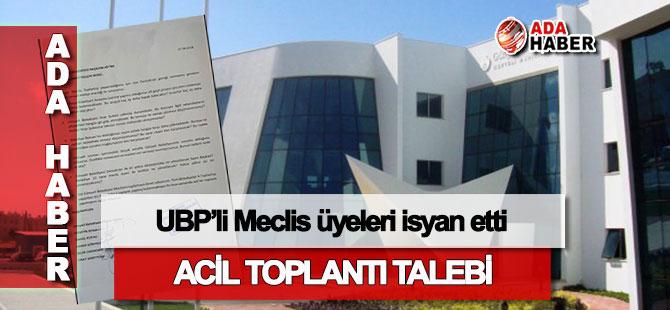 UBP'li Meclis üyeleri isyan etti