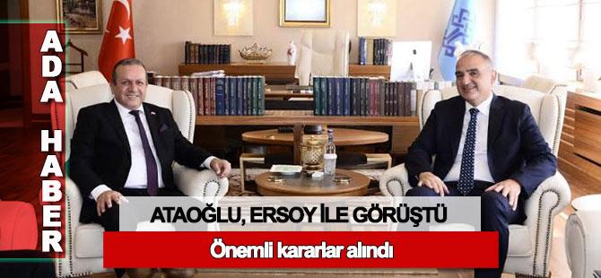Ataoğlu, Ankara'da Ersoy ile görüştü