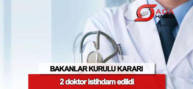 Devlete 2 yeni sözleşmeli doktor istihdamı