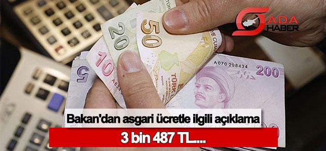 Bakan'dan asgari ücretle ilgili açıklama