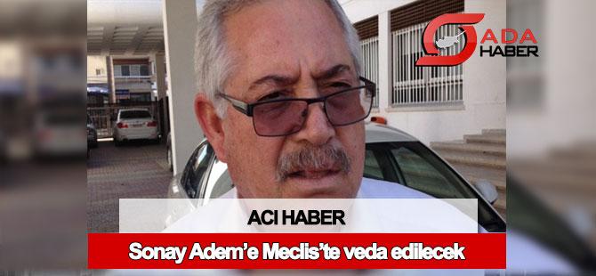 Sonay Adem için yarın Meclis'te tören düzenlenecek