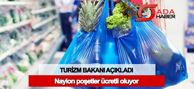 Ataoğlu: Marketlerde kullanılan naylon poşetler ücretli olacak