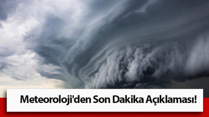 Meteoroloji: Şartlar değişti