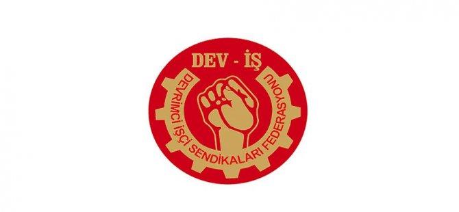 DEV-İŞ, Petrol-İş'teki grevin kaldırıldığını açıkladı