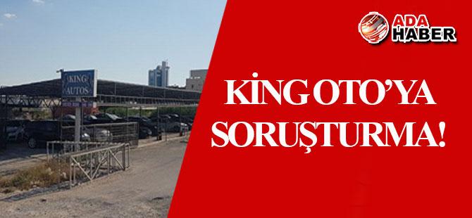 King Oto'ya POLİS SORUŞTURMASI!