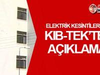 Elektrik kesintilerine KIB-TEK'ten açıklama