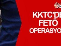 Türkiye ve KKTC'de eş zamanlı FETÖ operasyonu!