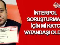 Bağış, 'Interpol soruşturması' için mi KKTC vatandaşı oldu?