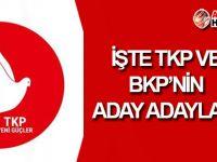 TKP'nin aday adayları belli oldu!