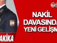 Polis Nakil davasında GELİŞME!