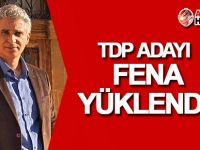 TDP adayı mevcut siyasilere fena yüklendi!