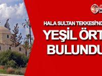 Hala Sultan Tekkesi'nden çalınan yeşil örtü bulundu!