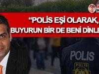 Gardiyanoğlu'ndan 'Polis eşi' olarak destek!
