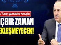 Çavuşoğlu, Kathimerini gazetesine konuştu