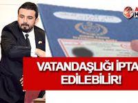 'Zaroğlu'nun vatandaşlığı yasal değil' iddiası!