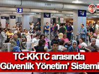 TC-KKTC arasında 'güvenlik yönetim' sistemi