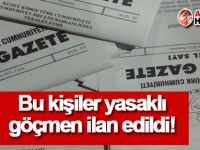 Bakanlar Kurulu, 13 kişiyi yasaklı göçmen ilan etti!