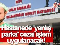 Devlet Hastanesi'nde 'yanlış parka' cezai işlem uygulanacak!