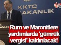 Rum ve Maronitlere yardımlarda 'gümrük vergisi' kaldırılacak!
