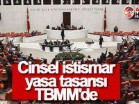 Cinsel istismar yasa tasarısı TBMM'de