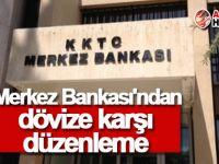 Merkez Bankası'ndan dövize karşı düzenleme
