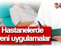 Hastane ve sağlık merkezlerinde yeni düzenlemeler!