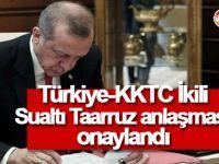 Türkiye-KKTC İkili Sualtı Taarruz anlaşması onaylandı