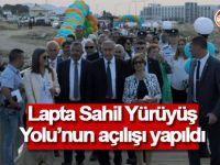 Lapta Sahil Yürüyüş Yolu'nun açılışı yapıldı