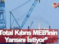 """""""Total Kıbrıs MEB'inin Yarısını İstiyor"""""""