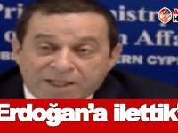 Denktaş: Erdoğan'a ilettik