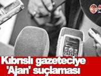 Kıbrıslı gazeteciye 'Ajan' suçlaması