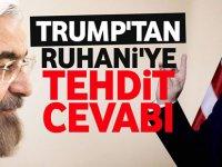 Trump'tan İran Cumhurbaşkanı Ruhani'ye yanıt