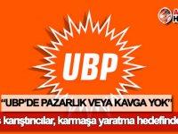 Oğuz: UBP'de pazarlık veya kavga yok