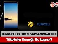 Turkcell boykot kapsamına alındı