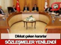 Bakanlar Kurulu kararıyla sözleşmeleri yenilendi