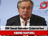 Guterres: Kıbrıs'ta çözüm umutları hala canlı