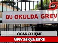 Okullardaki grev askıya alındı