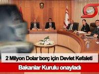 KIB-TEK'e 2 Milyon Dolar borçlanması için Devlet Kefaleti