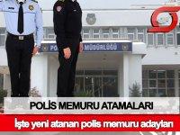 İşte yeni atanan polis memuru adaylarının listesi