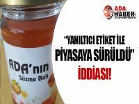 'ADA'nın Süzme Balı' KARA LİSTEDE!