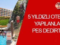 Girne'nin gözde otelinde yaşananlar pes dedirtti!